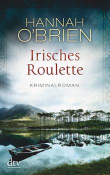 Irisches Roulette: Band 2 - Hannah O'Brien [Taschenbuch]