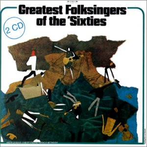 Various Folk-Artists - Greatest Folksingers of Sixtie