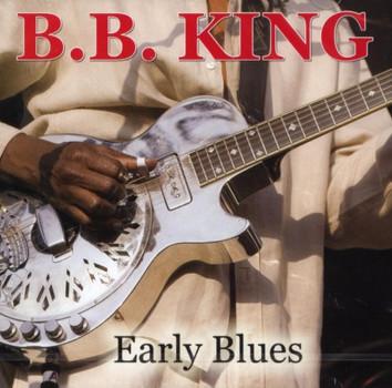 B.B.King - Early Blues