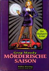 Mörderische Saison - Greg Moody