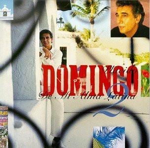 Placido Domingo - De Mi Alma Latina 2
