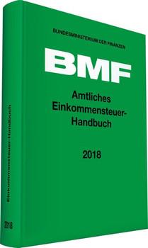 Amtliches Einkommensteuer-Handbuch 2018 [Gebundene Ausgabe]