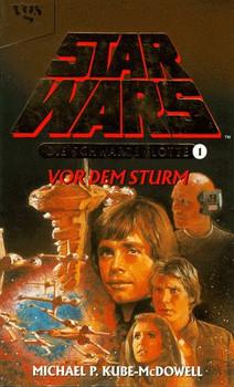 Star Wars, Die Schwarze Flotte, Bd.1, Vor dem Sturm - Michael P. Kube-McDowell