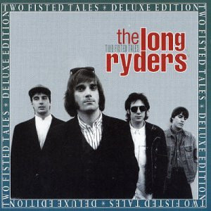 Long Ryders - Two-Fisted Tales