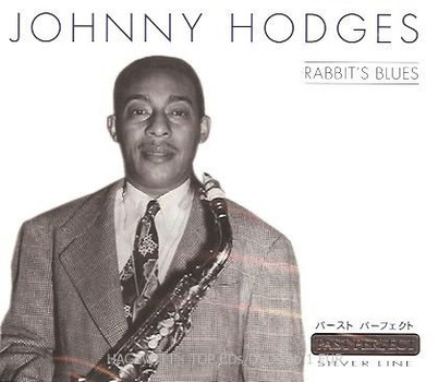 Johnny Hodges - Rabbit S Blues