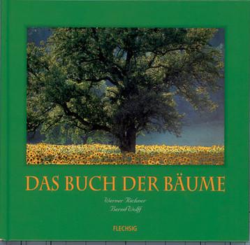 Das Buch der Bäume: Ein Buch zum Lesen und Betrachten - Bernd Wolff