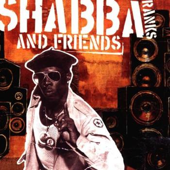 Shabba Ranks - Shabba Ranks & Friends