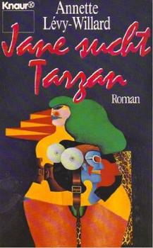 Jane sucht Tarzan - Annette Levy-Willard