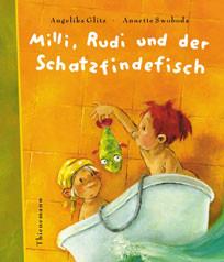 Milli, Rudi und der Schatzfindefisch - Angelika Glitz