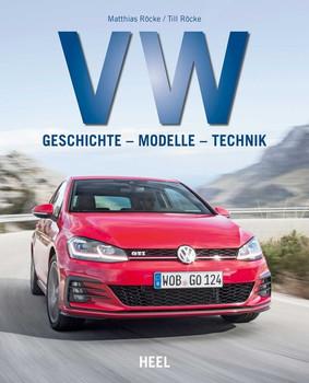 VW. Geschichte - Modelle - Technik - Matthias Röcke  [Gebundene Ausgabe]