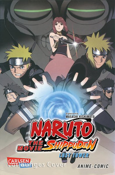 Naruto the Movie: Shippuden - Lost Tower. Movie 7 - Masashi Kishimoto  [Taschenbuch]