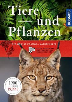 Der große Kosmos-Naturführer Tiere und Pflanzen [Gebundene Ausgabe]