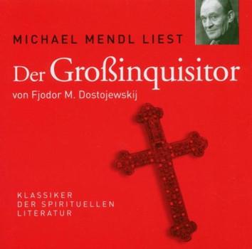 Michael Mendl - Der Grossinquisitor