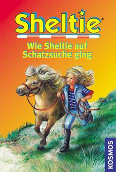 Sheltie, Wie Sheltie auf Schatzsuche ging - Peter Clover