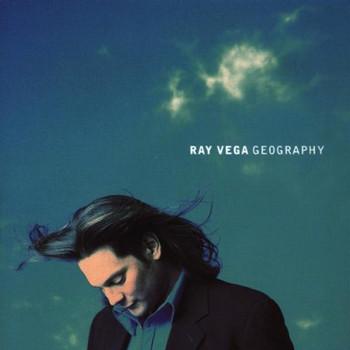 Ray Vega - Geography
