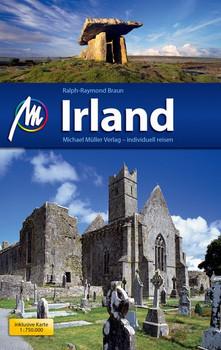 Irland Reiseführer Michael Müller Verlag. Individuell reisen mit vielen praktischen Tipps. - Ralph Raymond Braun [Taschenbuch]