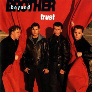 Brother Beyond - Trust (1989)