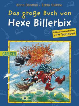 Das große Buch von Hexe Billerbix - Anna Benthin