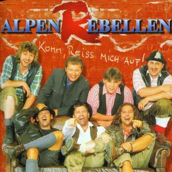Alpenrebellen - Komm,Reiss Mich auf!