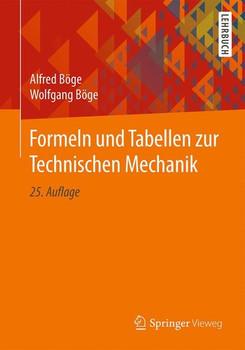 Formeln und Tabellen zur Technischen Mechanik - Alfred Böge [Taschenbuch]