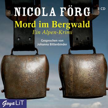 Mord im Bergwald. Ein Alpen-Krimi - Nicola Förg