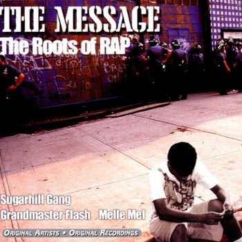 Various - Message-the Roots of Rap