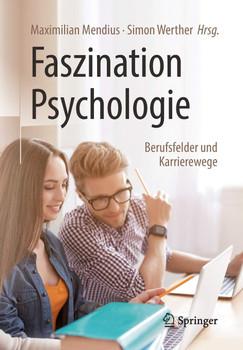 Faszination Psychologie – Berufsfelder und Karrierewege [Taschenbuch]