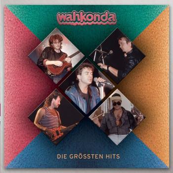 Wahkonda - Die Grossten Hits