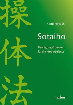 Sõtaiho: Bewegungsübungen für die Körperbalance - Hayashi, Kenji