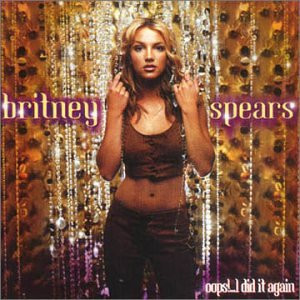 Britney Spears - Oops!...I Did It Again [+3 Bonustracks]