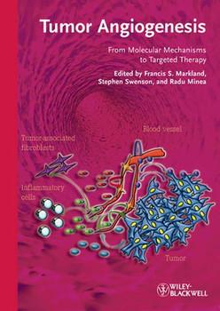 Tumor Angiogenesis. From Molecular Mechanisms to Targeted Therapy [Gebundene Ausgabe]