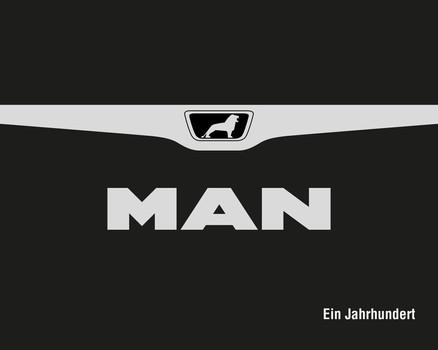 MAN - Ein Jahrhundert - Henning Stibbe [Gebundene Ausgabe]