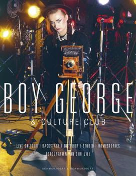 Boy George & Culture Club. Live On Tour / Backstage / Homestories / Studio Sessions - Didi Zill