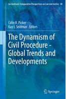 The Dynamism of Civil Procedure - Global Trends and Developments [Gebundene Ausgabe]