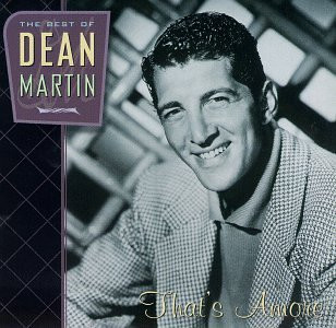 Dean Martin - That'S Amore/Best of