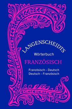 Langenscheidts Wörterbuch Französisch - Sonderausgabe. Französisch-Deutsch/Deutsch-Französisch [Gebundene Ausgabe]