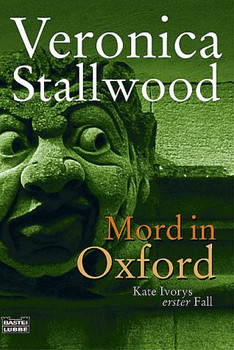 Mord in Oxford: Kate Ivorys erster Fall - Veronica Stallwood