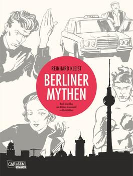 Berliner Mythen - Reinhard Kleist  [Gebundene Ausgabe]