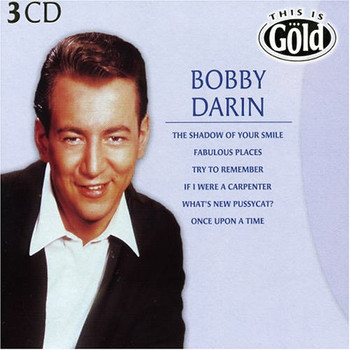 Bobby Darin - This Is Gold