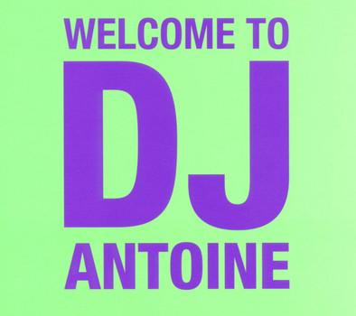 DJ Antoine - Welcome To DJ Antoine (2CD Standard Edition)