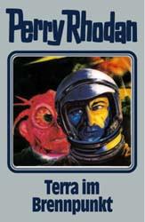 Perry Rhodan - Band 61: Terra im Brennpunkt [Silbereinband]