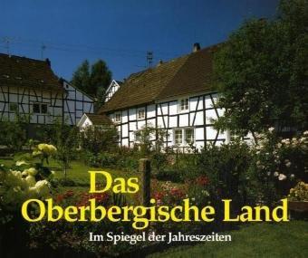Das Oberbergische Land im Spiegel der Jahreszeiten - Uschi Schumacher