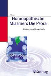 Homöopathische Miasmen: Die Psora - Peter Gienow