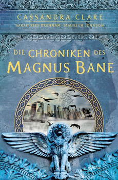 Die Chroniken des Magnus Bane - Clare, Cassandra
