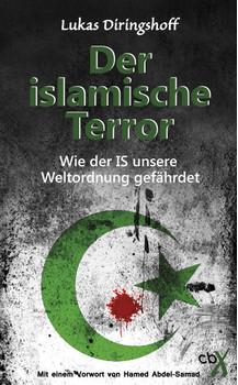 Der islamische Terror: Mit einem Vorwort von Hamed Abdel-Samad - Lukas Diringshoff