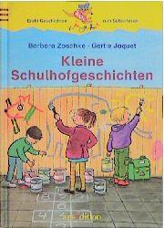 Kleine Schulhofgeschichten - Barbara Zoschke