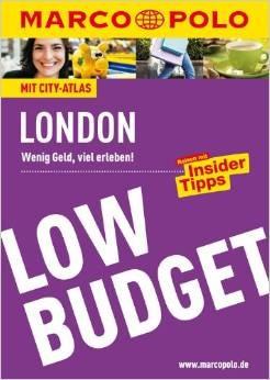 Marco Polo Low Budget: London - Wenig Geld, viel erleben! - Kathleen Becker [Broschiert, 2. Auflage 2013]