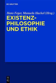Existenzphilosophie und Ethik [Gebundene Ausgabe]