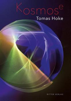 Kosmose. Monografie - Tomas Hoke  [Gebundene Ausgabe]