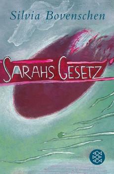 Sarahs Gesetz - Silvia Bovenschen  [Taschenbuch]